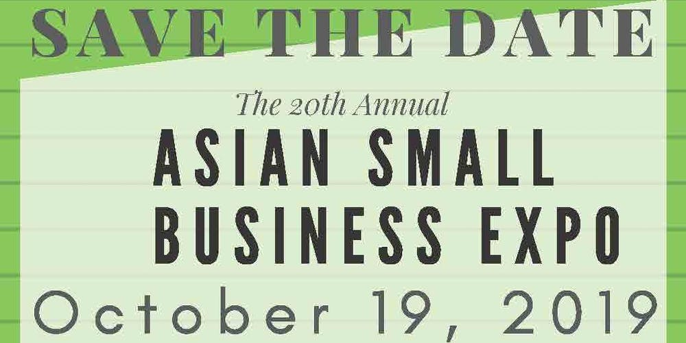 Annual Asian Small Business Expo - FREE Event Tickets, Sat