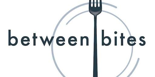 Between Bites