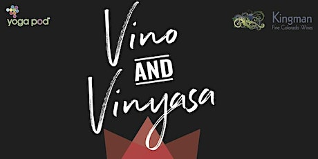 Vino and Vinyasa Class tickets