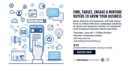 Facebook & Instagram: Find, Target, Engage and Nurture buyers to grow your business - Oakville tickets
