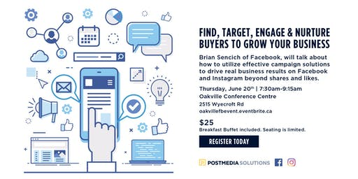 Facebook & Instagram: Find, Target, Engage and Nurture buyers to grow your business - Oakville