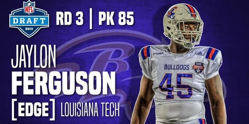 "JAYLON ""SACK DADDY"" FERGUSON NEW BALTIMORE DRAFT PICK"