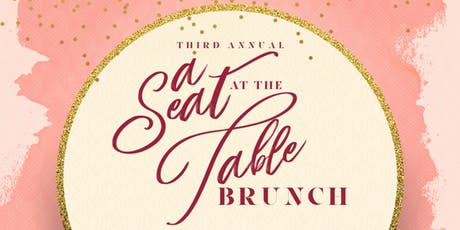 A Seat at the Table: 3rd Annual Empowerment Brunch tickets
