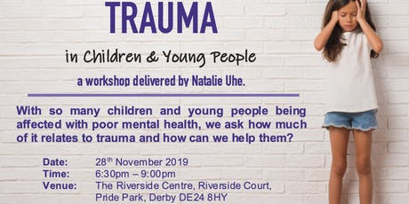 Trauma & PTSD in Children & Young People tickets