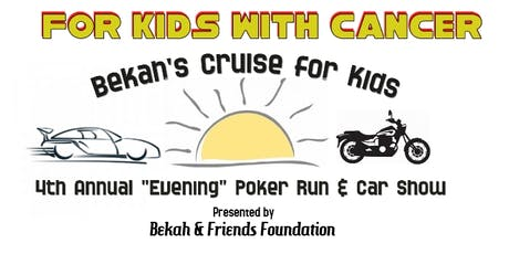 4th Annual Bekah's Cruise for Kids Car Show & Poker Run tickets