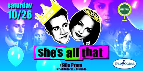 She's All That: A '90s Prom Party ('90s Prom Attire Highly Encouraged!) tickets