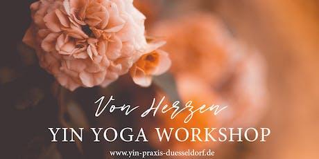 YIN YOGA WORKSHOP - Von Herzen tickets