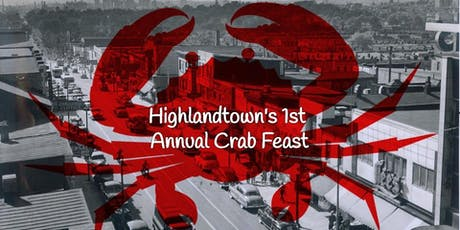 1st Annual Highlandtown Crab Feast & Block Party tickets