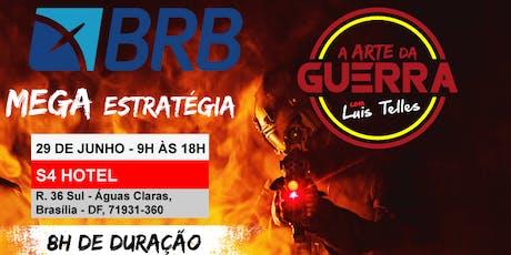 BRASÍLIA-DF | ARTE DA GUERRA MEGA ESTRATÉGIA BRB - IADES ingressos