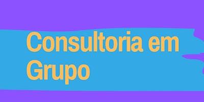Consultoria em Grupo na Casa Roxa (18 horas presenciais + retaguarda)