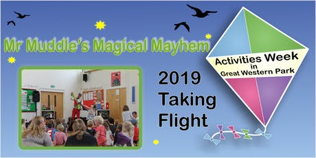 Mr Muddle's Magical Mayhem 2019 tickets