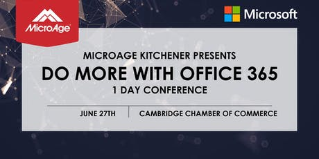 Do More With Office 365: Presented By MicroAge Kitchener tickets