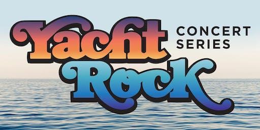 Yacht Rockin' Good Time Concert Series