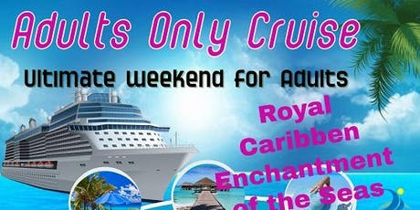 All Adult Cruise tickets