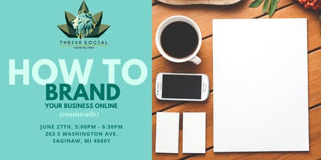 How To Brand Your Business Online (Consistently!) tickets