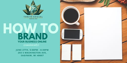 How To Brand Your Business Online (Consistently!)