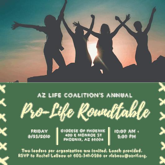Arizona Life Coalition's Executive Pro-Life Leadership Roundtable 2019