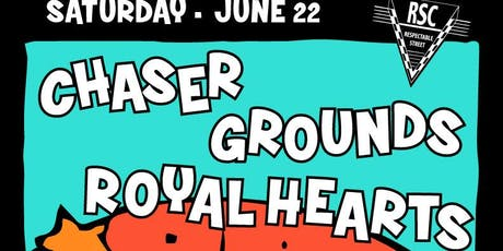 Chaser, Royal Hearts, Grounds tickets
