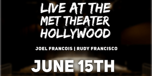 Joel Francois & Rudy Francisco Live at the Met Theater Hollywood