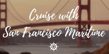 Cruise with San Francisco Maritime tickets