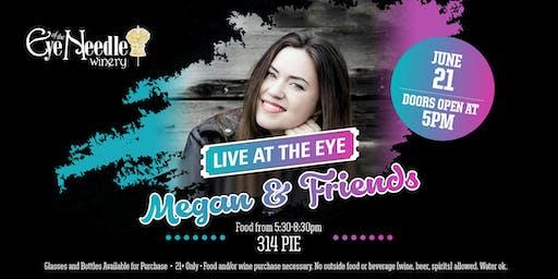 LIVE at the Eye:   Megan Moreau & Friends June  21st at 5:00 pm