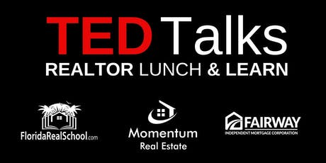 TED Talks Realtor Lunch & Learn tickets