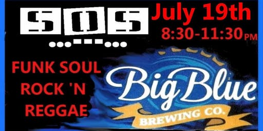 S O S BAND...---... BIG BLUE BREWING CAPE CORAL FLORIDA
