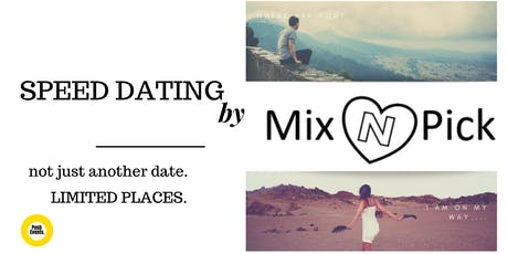 Speed Dating - Mix 'n' Pick  (Ages 30s and 40s) tickets