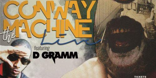 Harvard Street Records Presents: CONWAY the Machine LIVE!!!! w/guest D Gramm
