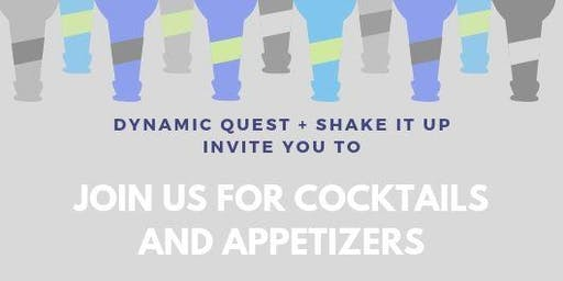 Dynamic Quest + Shake It Up Happy Hour