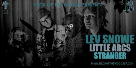 Lev Snowe, Little Arcs, STRANGER tickets