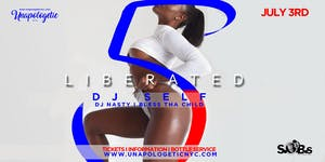 UNAPOLOGETIC: LIBERATED 5 I BRIGHT & WHITE AFFAIR I DJ...