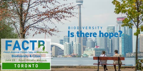 Biodiversity: Is there hope? - FACT-B in Toronto, Ontario tickets