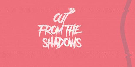 Out From The Shadows tickets