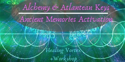 Planetary Activation Tools: Alchemy& Atlantean Keys - Workshop