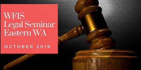WFIS Legal Seminar 2019 - Eastern WA tickets