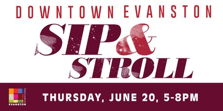 Downtown Evanston Sip & Stroll tickets