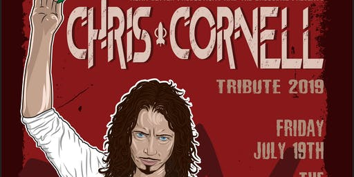 Chris Cornell Tribute 2019