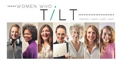 Women Who TILT Conference