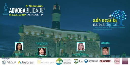 9º Seminário Advogabilidade | Salvador - BA