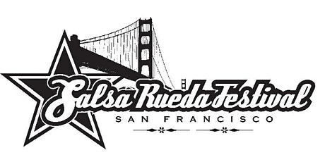 The 12th Annual Salsa Rueda Festival in San Francisco - Feb 13 - 16, 2020 tickets