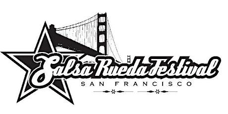 The 12th Annual Salsa Rueda Festival in San Francisco - Feb 13 - 16, 2020 tickets