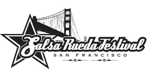 The 12th Annual Salsa Rueda Festival in San Francisco - Feb 13 - 16, 2020