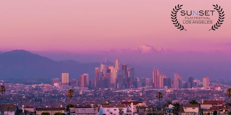 Sunset Film Festival Los Angeles. Awards, Screenings + Q&As with filmmakers! tickets