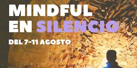 RETIRO MINDFULNESS EN SILENCIO en Segart, Valencia entradas