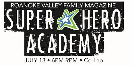 Roanoke Family Super Hero Academy tickets
