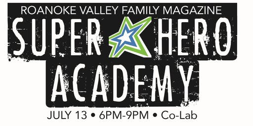 Roanoke Family Super Hero Academy
