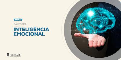 [SÃO PAULO/SP] Palestra Inteligência Emocional - 6 de junho de 2019