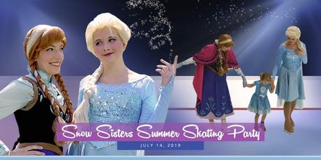 Snow Sisters Summer Skating Party 2019 tickets