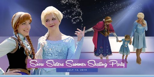 Snow Sisters Summer Skating Party 2019